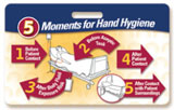 5 Moments for Hand Hygiene Badgie™ Card - Inpatient