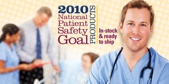 2010 National Patient Safety Goal Products